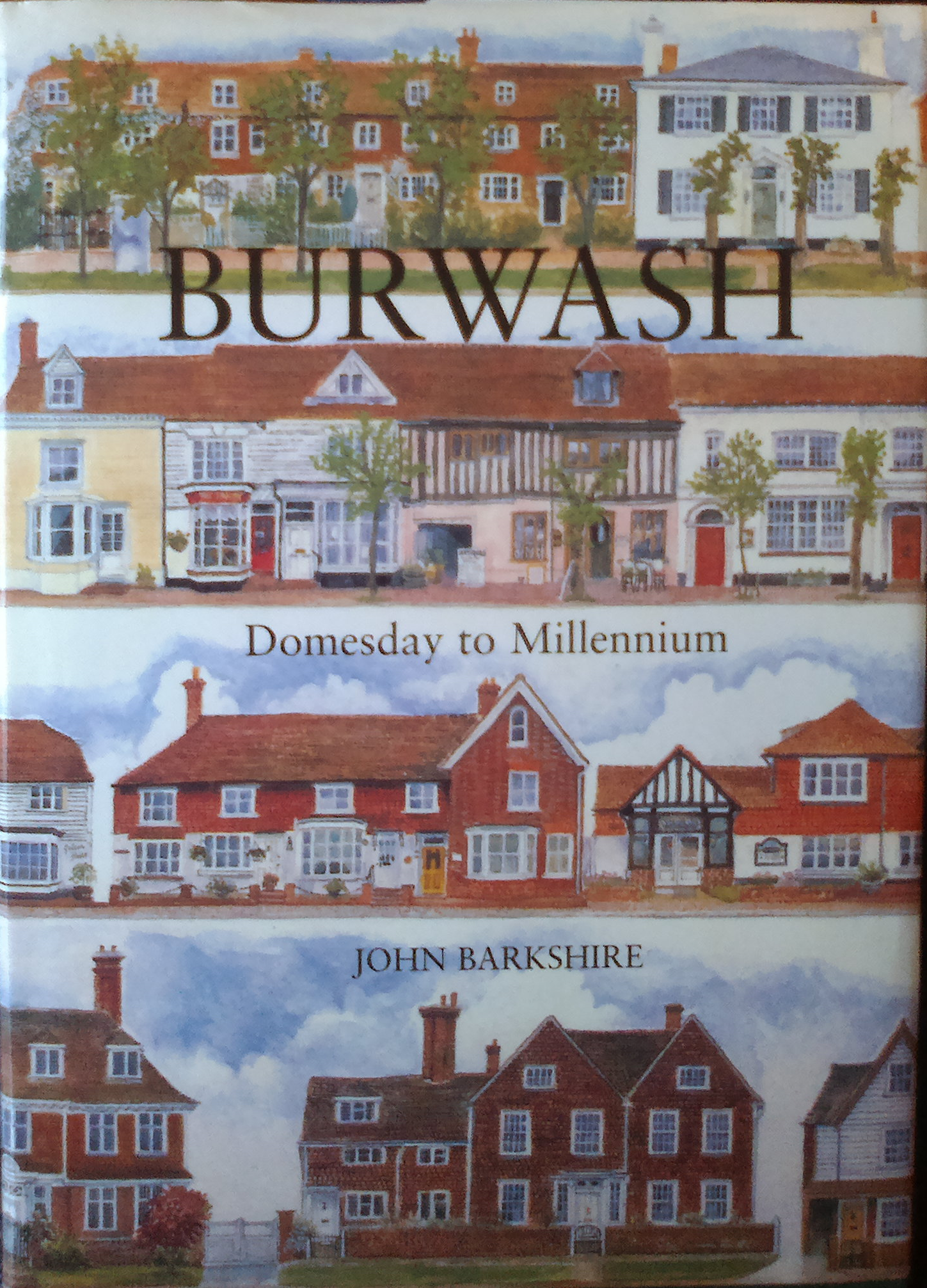 Burwash - Domesday to Millenium